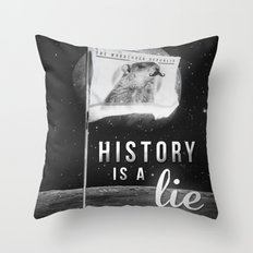 History is a lie Throw Pillow