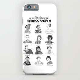 A Collection of Badass Women iPhone Case