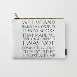 We Live And Breathe Words Carry-All Pouch