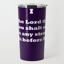 Ten Commandments...ONE Travel Mug