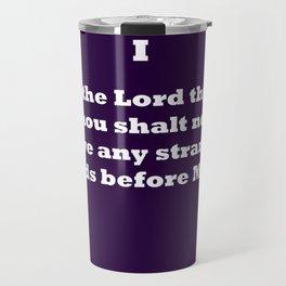 Ten Commandments...ONE Travel Mug