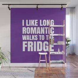 I LIKE LONG ROMANTIC WALKS TO THE FRIDGE (Purple) Wall Mural