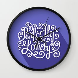 Perfectly Lonely Wall Clock