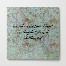 Matthew 5:8 Metal Print