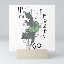 Into the Forest I Go Mini Art Print