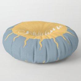 Hello Sunshine blue Floor Pillow
