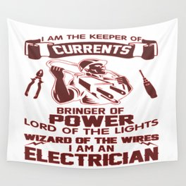 I AM AN ELECTRICIAN Wall Tapestry