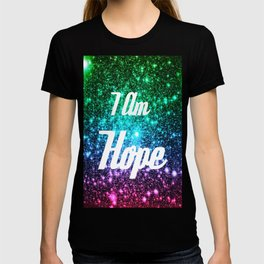 Galaxy Quotes: I AM Hope T-shirt