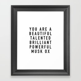Beautiful Talented Brilliant Powerful Musk Ox Framed Art Print