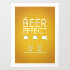 the beer effect Art Print