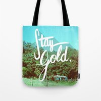 stay gold Tote Bags featuring Stay Gold by Don Pekin