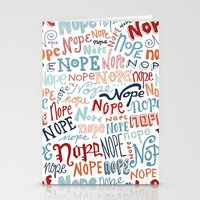 nope Stationery Cards featuring Nope by Sam Magee