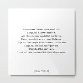 F Scott Fitzgerald quote Metal Print