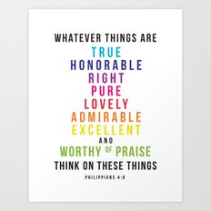 think on these things Philippians 4:8 Art Print