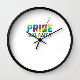 Pride Atlanta Gay Pride Week Rainbow Flag LGBT Equality Gift Design Cool Pun Humor Wall Clock