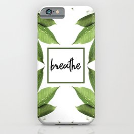 Breathe - Relaxing Simple Natural Design iPhone Case