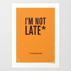 Late* Art Print