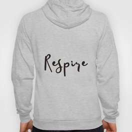Breathe Print Square Black & white Respire Relax Meditation Art Inspire Yoga French Quote Typography Hoody
