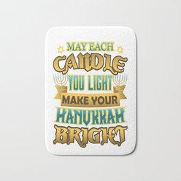 Hanukkah Each Candle you Light Make Hanukkah Bright Bath Mat