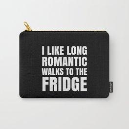 I LIKE LONG ROMANTIC WALKS TO THE FRIDGE (Black & White) Carry-All Pouch