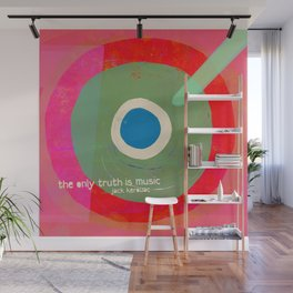 Music - the only truth Wall Mural