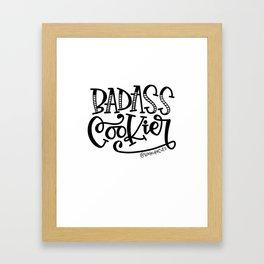 Badass Cookier Hand Lettered Design Framed Art Print