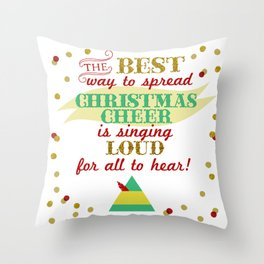 The best way to spread Christmas cheer is singing loud for all to hear! Throw Pillow