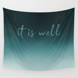 It Is Well Wall Tapestry