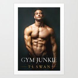 Gym Junkie Art Print