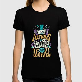 Build Our World T-shirt