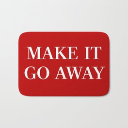 "MAGA-Style ""Make it Go Away"" Bath Mat"