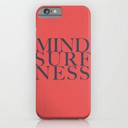 Mindsurfness O iPhone Case