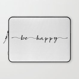 be happy, ink hand lettering Laptop Sleeve