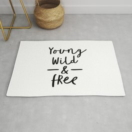 Young Wild and Free black and white modern typographic quote poster canvas wall art home decor Rug