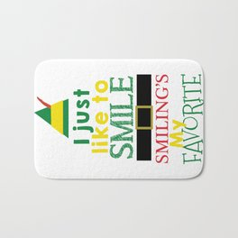 I just like to Smile - Buddy the Elf Bath Mat