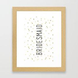 Bridesmaid Polka Dots Framed Art Print
