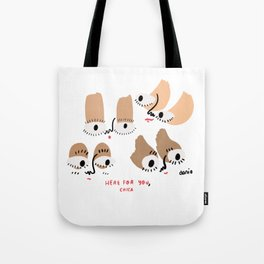 here for you, chica. Tote Bag