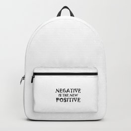 Corona - Negative Is The New Positive Backpack