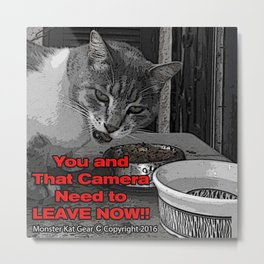 You Need to Leave Now (All Over Print) | Monster Kat Gear Metal Print