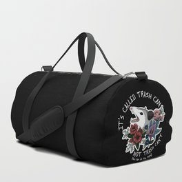 Possum with flowers - It's called trash can not trash can't Duffle Bag