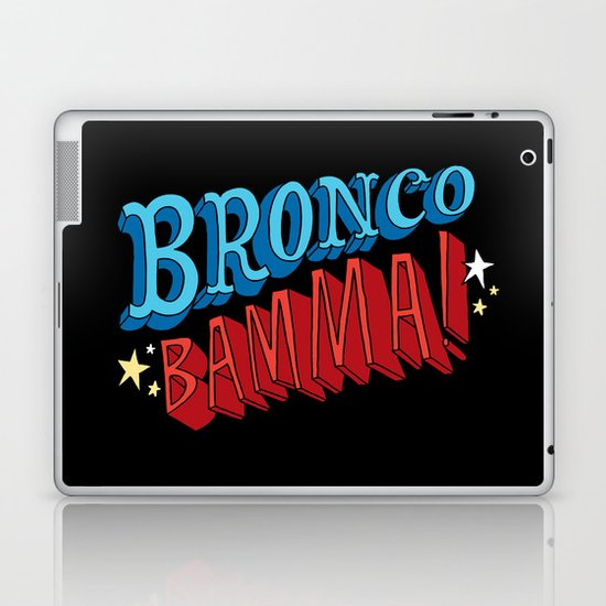 Bronco Bamma! Laptop & iPad Skin