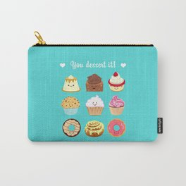 You dessert it! Carry-All Pouch