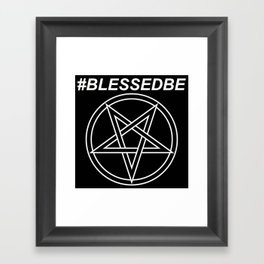 #BLESSEDBE INVERTED Framed Art Print