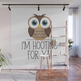 I'm Hooting For Ya! Wall Mural