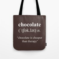 chocolate Tote Bags featuring Chocolate by cafelab