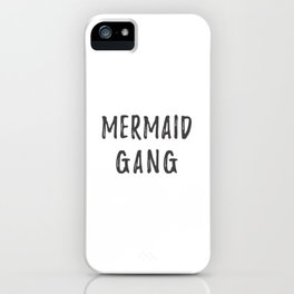 Mermaid Gang iPhone Case