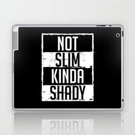 Not Slim Kinda Shady Chubby Gym Design Laptop & iPad Skin