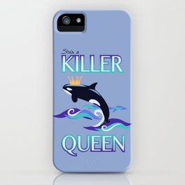 She's a Killer Queen iPhone Case