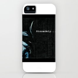 Sincerely iPhone Case