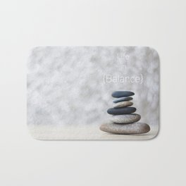 Life in Balance Bath Mat